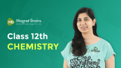 Class 12th Chemistry