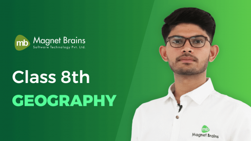 Class 8th Geography - Video Tutorials In Hindi | Magnet Brains