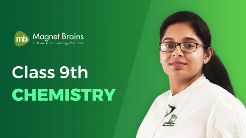 Class 9th Chemistry – Video Tutorial In Hindi - Magnet Brains
